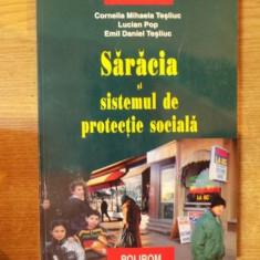 SARACIA SI SISTEMUL DE PROTECTIE SOCIALA de CORNELIA MIHAELA TSLIUC, LUCIAN POP, EMIL DANIEL TESLIUC, 2001 - Carte Marketing