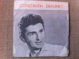 CONSTANTIN DRAGHICI melodii anii 60 disc single vinyl muzica pop usoara slagare