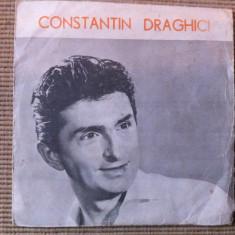 CONSTANTIN DRAGHICI melodii anii 60 disc single vinyl muzica pop usoara slagare, VINIL, electrecord