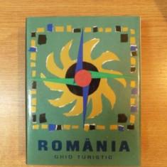 ROMANIA GHID TURISTIC, Bucuresti 1967 - Carte Geografie