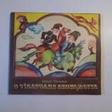 O VINATOARE NEOBISNUITA de MIHAIL PARAIANU, CU ILUSTRATII de MARIA DIMULESCU, CRAIOVA 1980 - Carte de povesti
