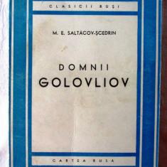 DOMNII GOLOVLIOV, Ed.II rev. M.E. Saltacov-Scedrin, 1949. Colectia CLASICII RUSI, Alta editura