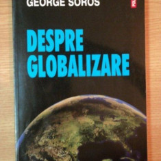 DESPRE GLOBALIZARE de GEORGE SOROS, 2002 - Carte Marketing