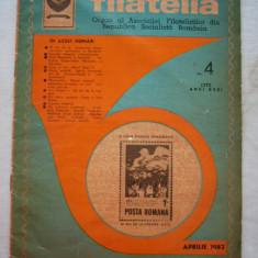 FILATELIA - REVISTA FILATELISTILOR DIN RSR - NUMARUL 4 - APRILIE 1982