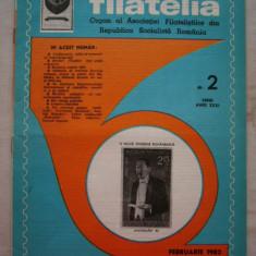 FILATELIA - REVISTA FILATELISTILOR DIN RSR - NUMARUL 2 - FEBRUARIE 1982