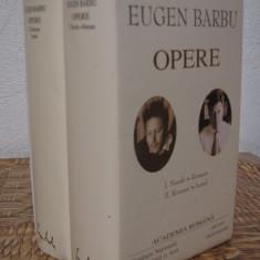 EUGEN BARBU .OPERE I, II(ACADEMIA ROMANA .EDITIE DE LUX, 2004)