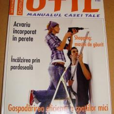 Revista Domus UTIL / Manualul casei tale - nr. 2 februarie 2007 - Revista casa