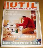 Revista Domus UTIL / Manualul casei tale - nr. 10 Octombrie 2006