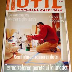 Revista Domus UTIL / Manualul casei tale - nr. 10 Octombrie 2006 - Revista casa
