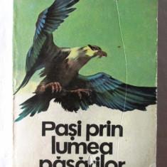 """""""PASI PRIN LUMEA PASARILOR"""", Ed. II, Ionel Pop, 1979. Ilustratii Dumitru Ionescu - Carte educativa"""
