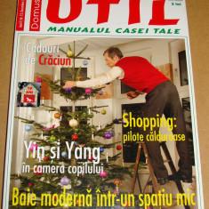 Revista Domus UTIL / Manualul casei tale - nr. 12 Decembrie 2006 - Revista casa