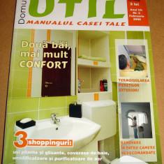 Revista Domus UTIL / Manualul casei tale - nr. 2 Februarie 2008 - Revista casa