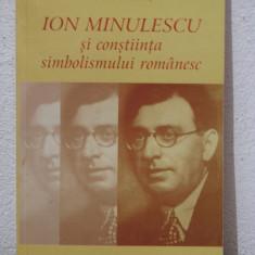 ION MINULESCU SI CONSTIINTA SIMBOLISMULUI ROMANESC -EMIL MANU( AN 2001 ) - Eseu