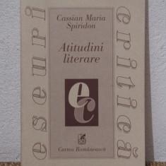 ATITUDINI LITERARE de CASSIAN MARIA SPIRIDON - Studiu literar