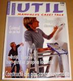 Revista Domus UTIL / Manualul casei tale - nr. 11 Noiembrie 2006