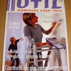 Revista Domus UTIL / Manualul casei tale - nr. 11 Noiembrie 2006 - Revista casa