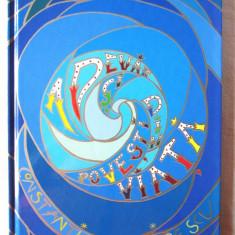 ADEVAR SI POVESTI DIN VIATA, Ed. 2, Constantina Dumitrescu, 2015. Absolut noua