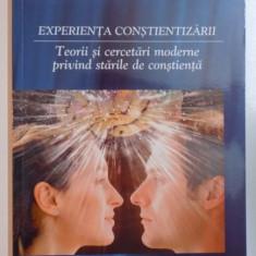 EXPERIENTA CONSTIENTIZARII, TEORII SI CERCETARI MODERNE PRIVIND STARILE DE CONSTIENTA de OVIDIU BRAZDAU, 2010 - Carte Psihologie