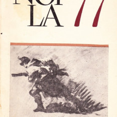 Noi' la 77.Scrieri de M. Eminescu, T. Arghezi, Gala Galaction, E. Garleanu, N. Gane, Ion Pas, M. Sadoveanu, D. Zamfirescu - 30927 - Carte Antologie