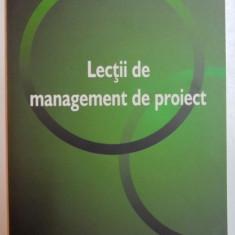 LECTII DE MANAGEMENT DE PROIECT de TOM MOCHAL, JEFF MOCHAL, 2006 - Carte Marketing