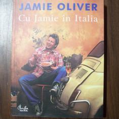 Cu Jamie in Italia - Jamie Oliver (Curtea Veche, 2006)