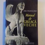 MANUAL DE GREACA VECHE de ANA FELICIA STEF , 1996