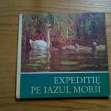 EXPEDITIE PE IAZUL MORII - Helmut Massny - 1984