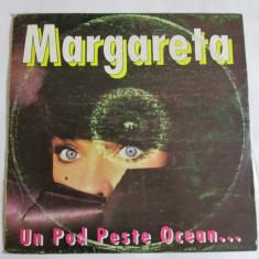 VINIL L.P. MARGARETA PISLARU ALBUMUL UN POD PESTE OCEAN 1993 - Muzica Pop electrecord