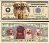 !!! SUA = FANTASY NOTE = GOLDEN RETRIEVER - 2006 - UNC  /  SERIA  CAINI , WOOF