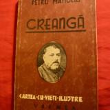 Petru Manoliu - Creanga -Colectia cu vieti ilustre, Ed. 1944 - Biografie