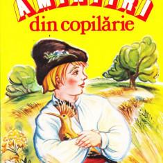 Ion Creanga - Amintiri din copilarie.Reproducere dupa editie completa cu ilustratii de D. Stoica - 31065 - Carte educativa