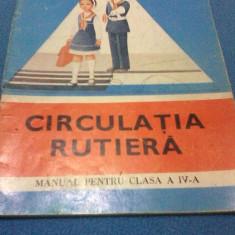 CIRCULATIA RUTIERA MANUAL CLASA IV - Manual scolar, Clasa 4, Alte materii