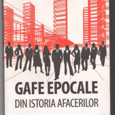 (C6487) ADAM HOROWITZ - GAFE EPOCALE DIN ISTORIA AFACERILOR