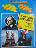 English my Love - Student'Book 9th Grade - Rada Balan , Miruna Carianopol , ...