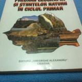 METODICA PREDARII GEOGRAFIEI SI STIINTELOR NATURII IN CICLUL PRIMAR - Manual scolar