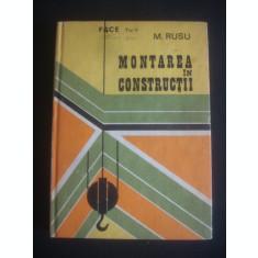 M. RUSU - MONTAREA IN CONSTRUCTII