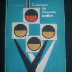 P. I. BRONNIKOV - CONSTRUCTII DIN ELEMENTE SPATIALE - Carti Constructii, Humanitas