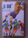 Il dio si diavolii din fata portii George Mihalache fan sport fotbal hobby 1979