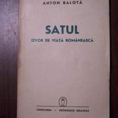 Satul. Izvor de viata romaneasca - Anton Balota (Cugetarea, 1941)