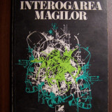 Interogarea magilor - Ion Caraion (1978)