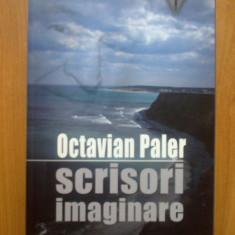 t  Scrisori imaginare - Octavian Paler