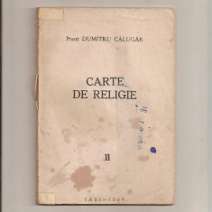 Carte de religie, preot Dumitru Călugăr - Carti ortodoxe