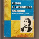 Limba și literatura română - manual pentru clasa a XII-a - Manual scolar, Clasa 12