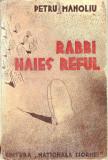 Petru Manoliu - Rabbi Haies Reful