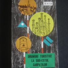 M. DUMITRESCU - GHID * DRUMURILE TURISTICE LA SUD ESTUL CARPATILOR - Ghid de calatorie
