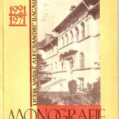 Monografia Liceului Vasile Alecsandri Bacau -1921-1971