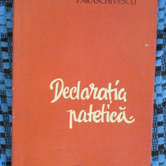 Miron Radu PARASCHIVESCU - DECLARATIA PATETICA. VERSURI (prima editie - 1960)