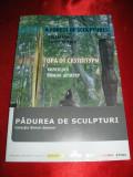 Album PADUREA DE SCULPTURI,  Colectia Simon SPIERER, 2008, sculptura