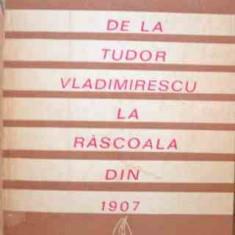 De La Tudor Vladimirescu La Rascoala Din 1907 - Vasile Maciu ,526786
