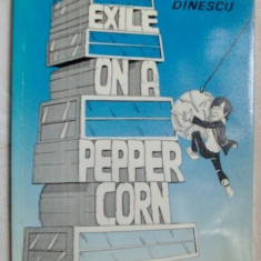 EXILE ON A PEPPERCORN: THE POETRY OF MIRCEA DINESCU (princeps/FOREST BOOKS 1985) - Carte poezie